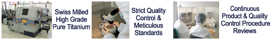 Meticulous quality control standards of OrthoSource swiss milled pure titanium dental implants